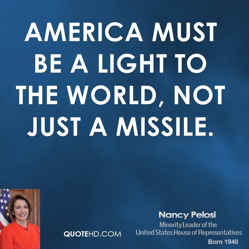 America must be a light to the world, not just a missile.