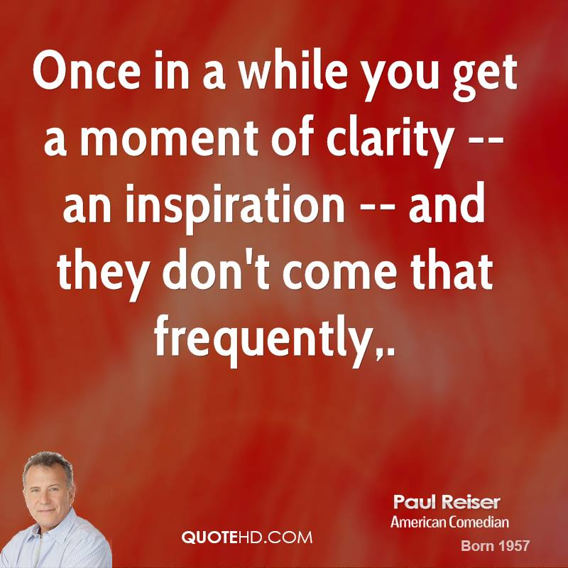 You Get Life Once Quotes: Paul Reiser Quotes