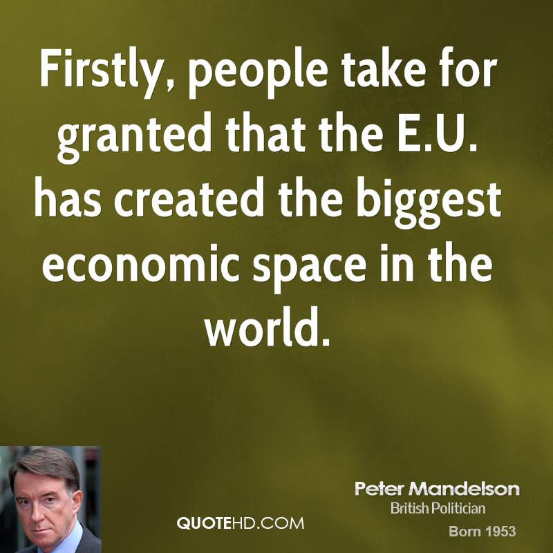 Firstly, people take for granted that the E.U. has created the biggest economic space in the world.