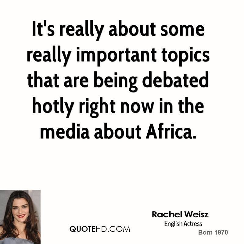 It's really about some really important topics that are being debated hotly right now in the media about Africa.