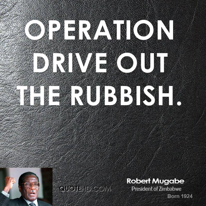Operation Drive Out the Rubbish.