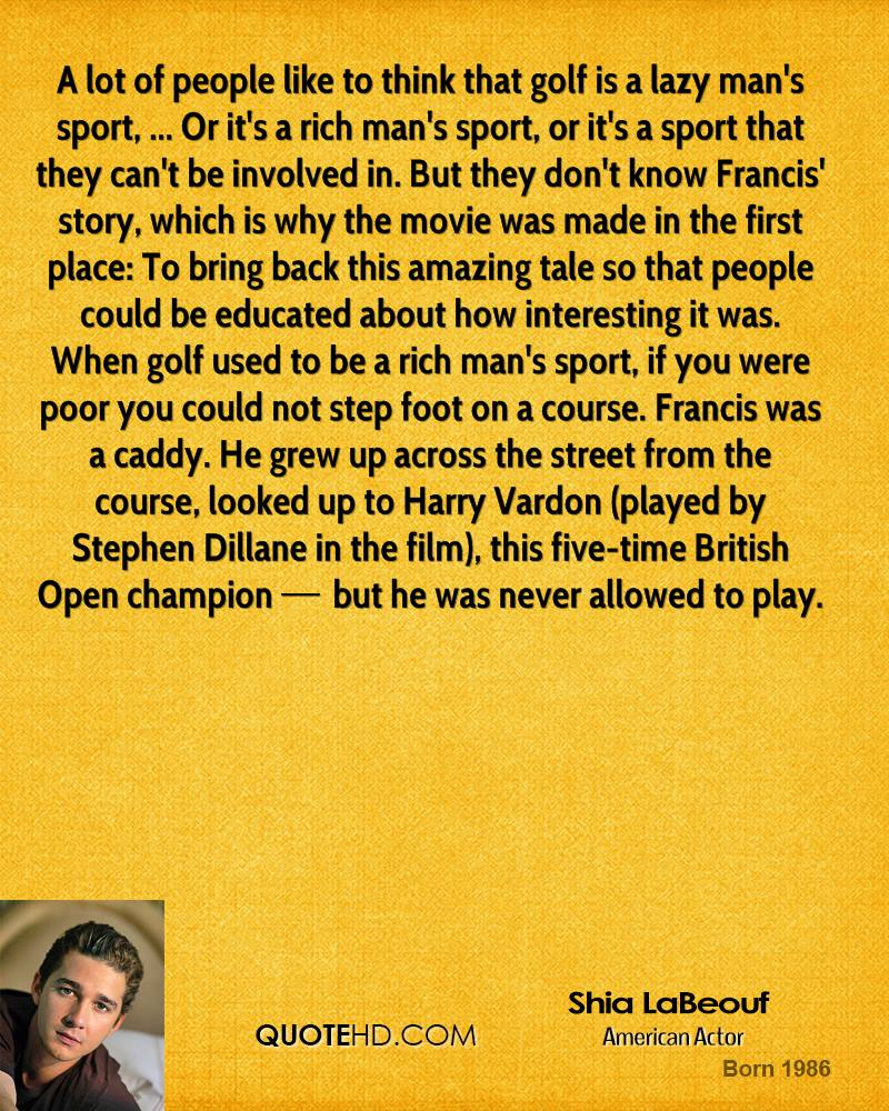 Golf Quotes From Movies: Shia LaBeouf Quotes