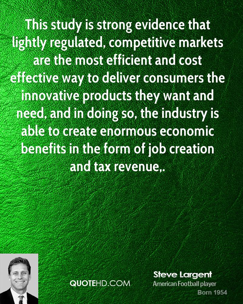 This study is strong evidence that lightly regulated, competitive markets are the most efficient and cost effective way to deliver consumers the innovative products they want and need, and in doing so, the industry is able to create enormous economic benefits in the form of job creation and tax revenue.