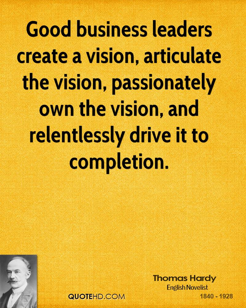 Leadership Vision Quotes: Thomas Hardy Quotes