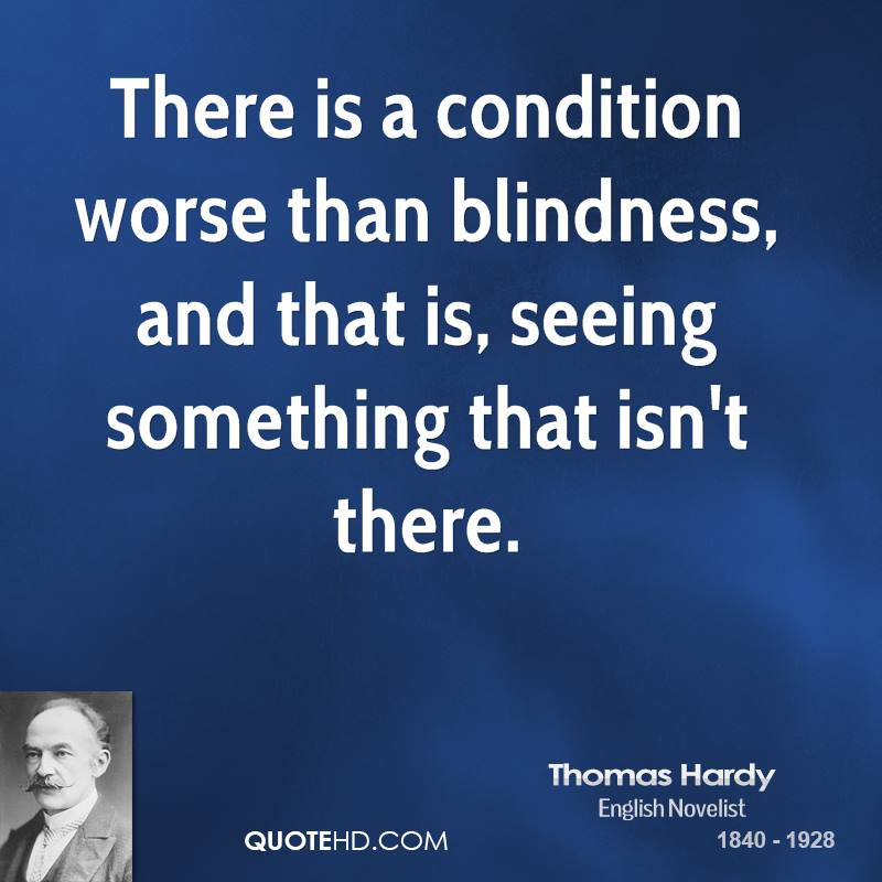 Blind Quotes: Thomas Hardy Quotes