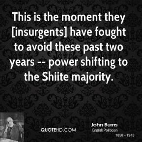 John Burns  - This is the moment they [insurgents] have fought to avoid these past two years -- power shifting to the Shiite majority.