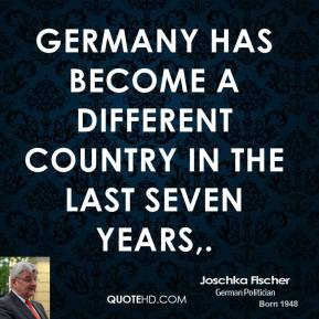 Germany has become a different country in the last seven years.