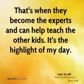 That's when they become the experts and can help teach the other kids. It's the highlight of my day.