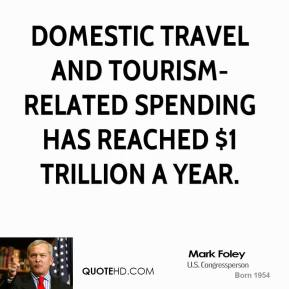 Domestic travel and tourism-related spending has reached $1 trillion a year.