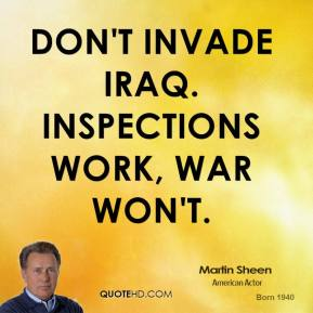 Don't invade Iraq. Inspections work, war won't.