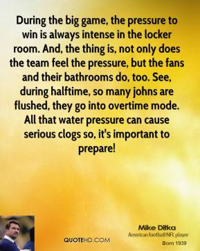 During the big game, the pressure to win is always intense in the locker room. And, the thing is, not only does the team feel the pressure, but the fans and their bathrooms do, too. See, during halftime, so many johns are flushed, they go into overtime mode. All that water pressure can cause serious clogs so, it's important to prepare!