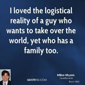 I loved the logistical reality of a guy who wants to take over the world, yet who has a family too.