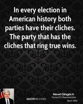 In every election in American history both parties have their cliches. The party that has the cliches that ring true wins.