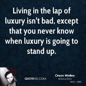Orson Welles Quotes QuoteHD