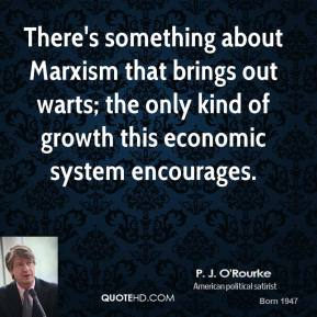 There's something about Marxism that brings out warts; the only kind of growth this economic system encourages.