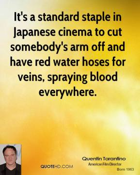 It's a standard staple in Japanese cinema to cut somebody's arm off and have red water hoses for veins, spraying blood everywhere.