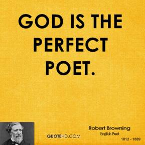 God is the perfect poet.