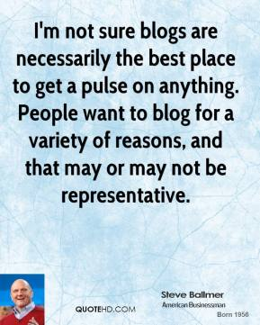 I'm not sure blogs are necessarily the best place to get a pulse on anything. People want to blog for a variety of reasons, and that may or may not be representative.