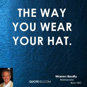 The Way You Wear Your Hat.