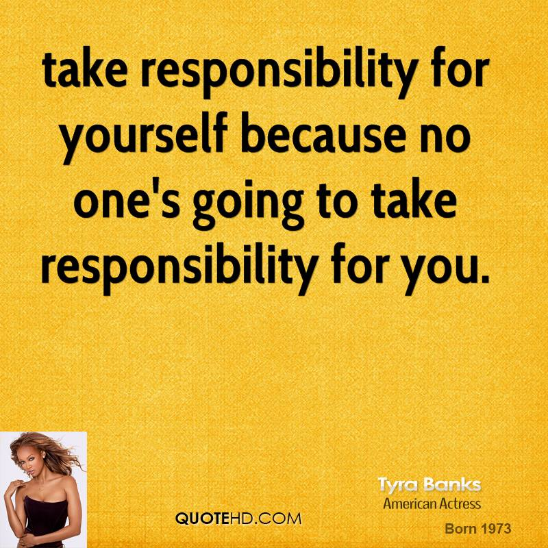 essay on taking responsibility for yourself