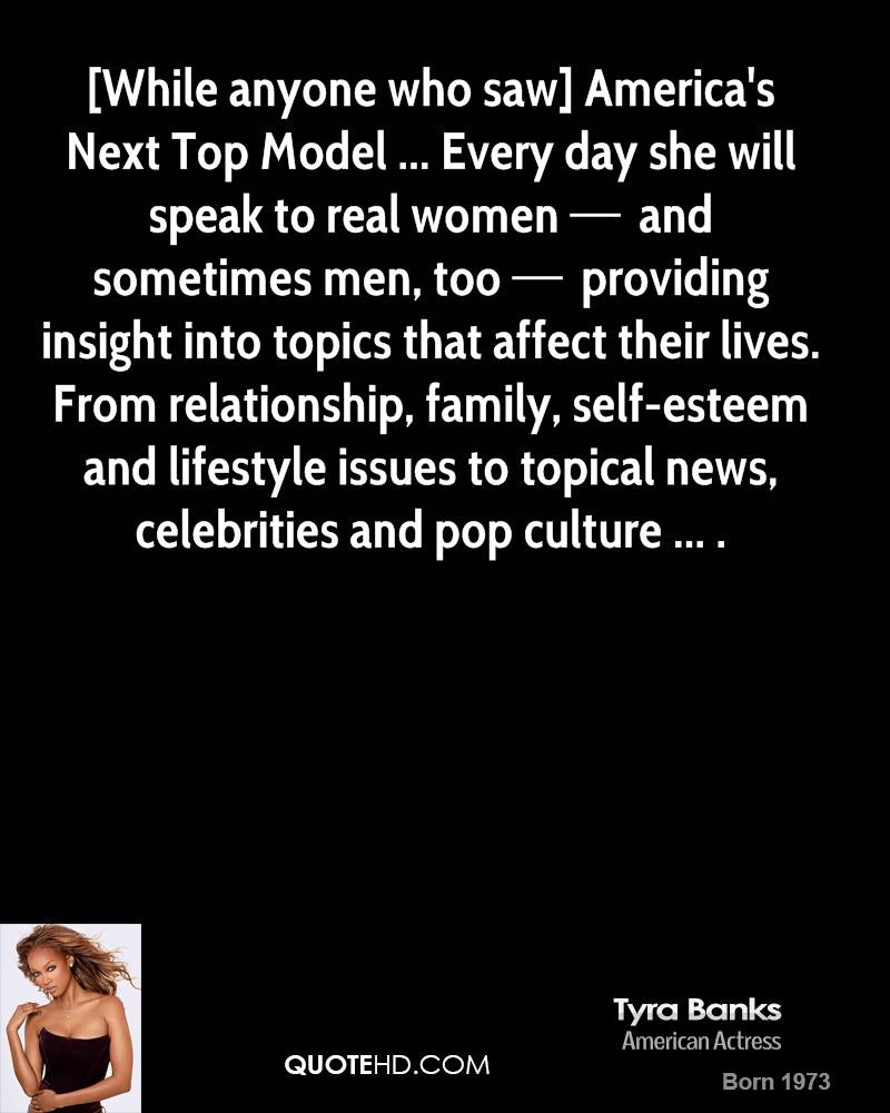 Model Quotes: Tyra Banks Life Quotes