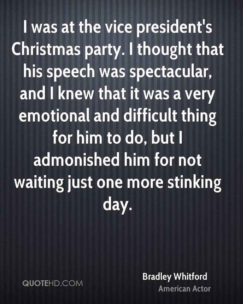 Christmas Party Speeches Part - 27: I Was At The Vice Presidentu0027s Christmas Party. I Thought That His Speech  Was Spectacular