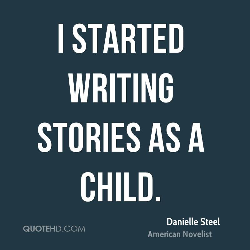 I started writing stories as a child.