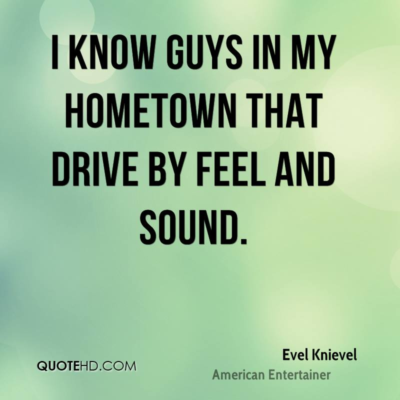 I know guys in my hometown that drive by feel and sound.