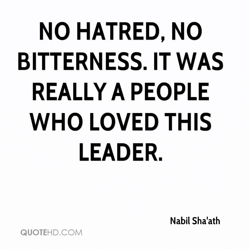 no hatred, no bitterness. It was really a people who loved this leader.
