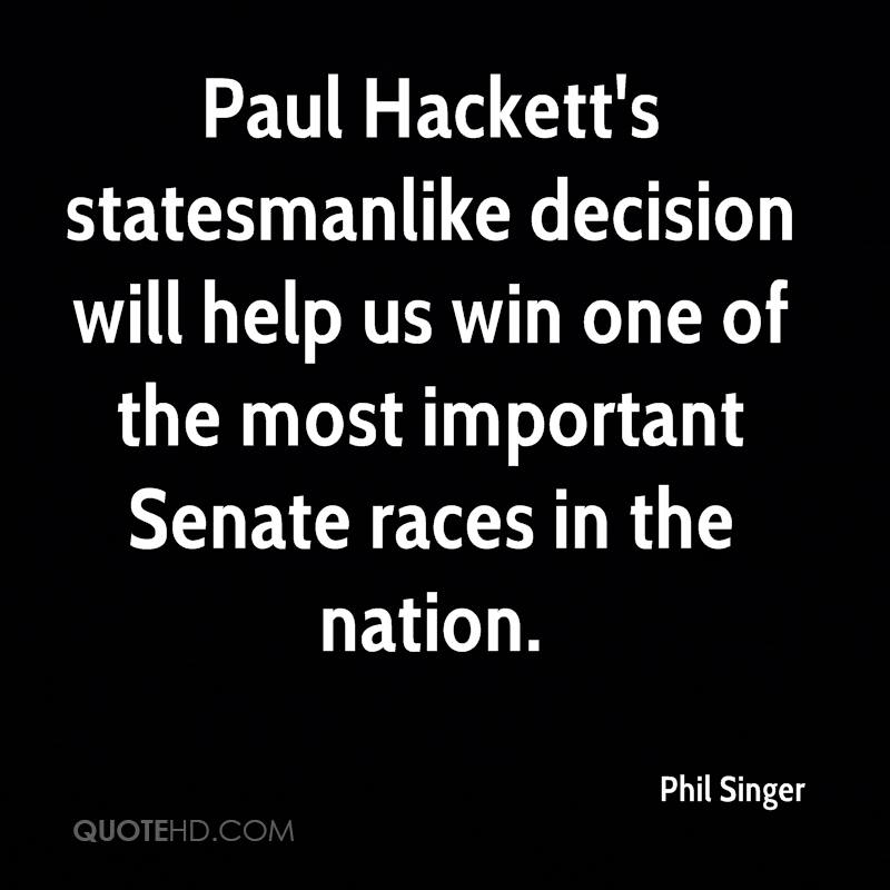 Paul Hackett's statesmanlike decision will help us win one of the most important Senate races in the nation.