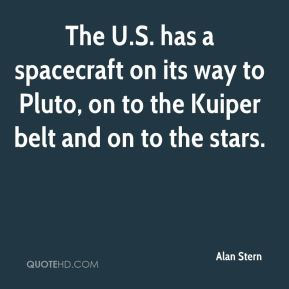 The U.S. has a spacecraft on its way to Pluto, on to the Kuiper belt and on to the stars.