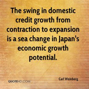 Carl Weinberg - The swing in domestic credit growth from contraction to expansion is a sea change in Japan's economic growth potential.