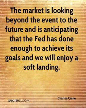 The market is looking beyond the event to the future and is anticipating that the Fed has done enough to achieve its goals and we will enjoy a soft landing.