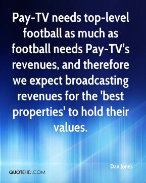 Pay-TV needs top-level football as much as football needs Pay-TV's revenues, and therefore we expect broadcasting revenues for the 'best properties' to hold their values.