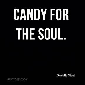 Danielle Steel - Candy for the Soul.