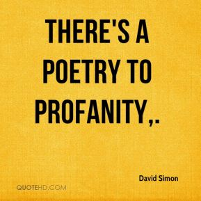 There's a poetry to profanity.