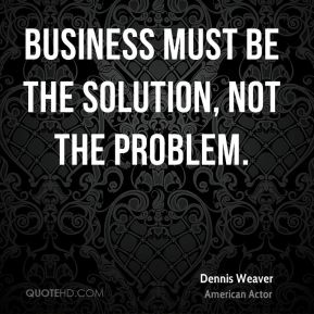Business must be the solution, not the problem.