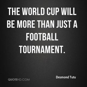 The World Cup will be more than just a football tournament.