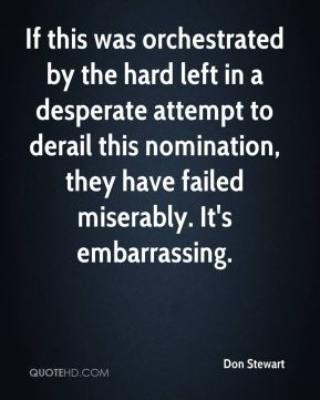 If this was orchestrated by the hard left in a desperate attempt to derail this nomination, they have failed miserably. It's embarrassing.