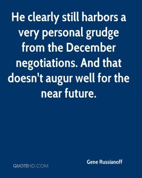 He clearly still harbors a very personal grudge from the December negotiations. And that doesn't augur well for the near future.