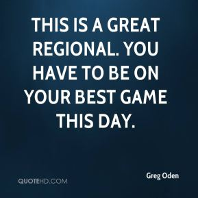 This is a great regional. You have to be on your best game this day.