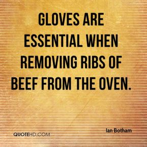 Gloves are essential when removing ribs of beef from the oven.