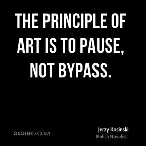 The principle of art is to pause, not bypass.