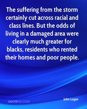 The suffering from the storm certainly cut across racial and class lines. But the odds of living in a damaged area were clearly much greater for blacks, residents who rented their homes and poor people.