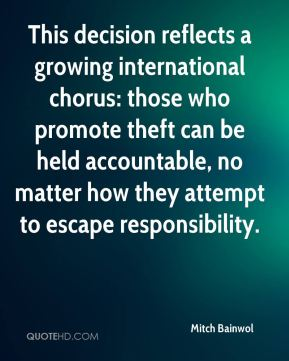 Mitch Bainwol  - This decision reflects a growing international chorus: those who promote theft can be held accountable, no matter how they attempt to escape responsibility.