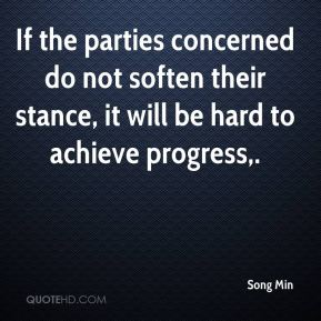 If the parties concerned do not soften their stance, it will be hard to achieve progress.