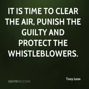 It is time to clear the air, punish the guilty and protect the whistleblowers.