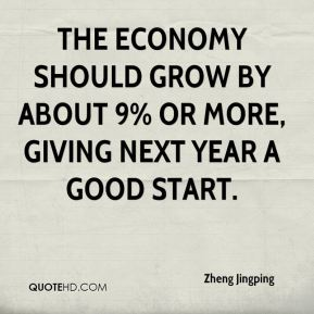 The economy should grow by about 9% or more, giving next year a good start.