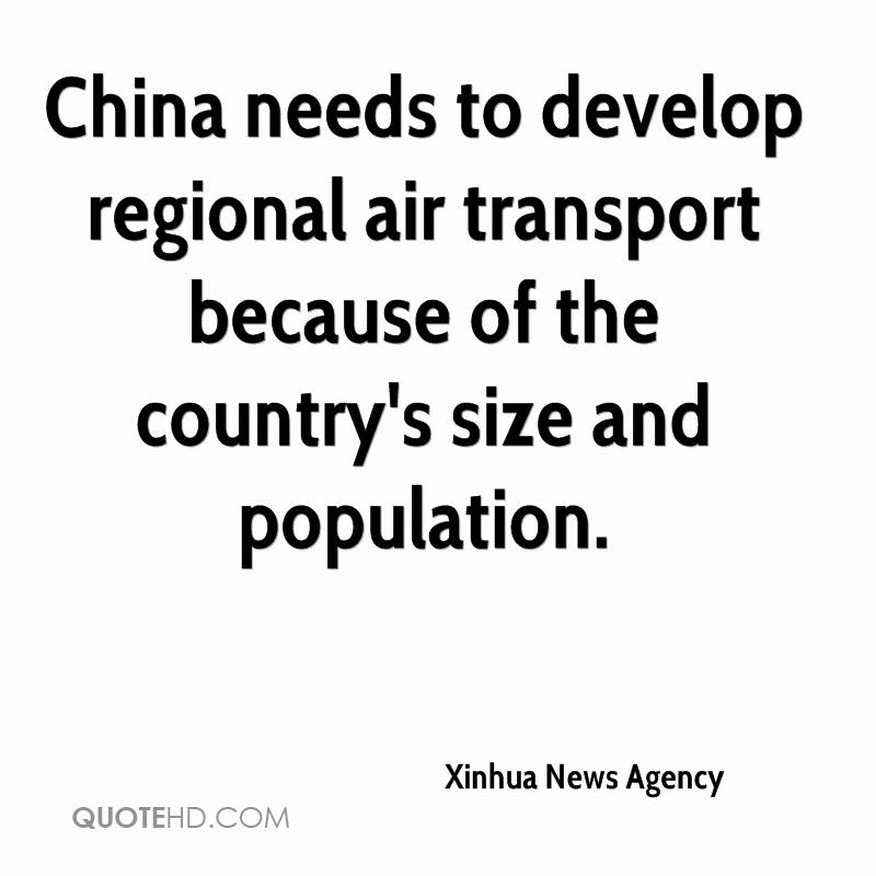 China needs to develop regional air transport because of the country's size and population.