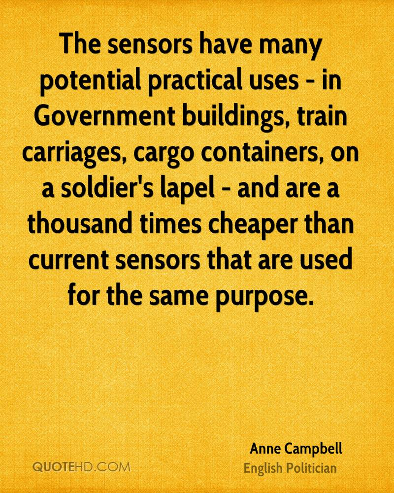 The sensors have many potential practical uses - in Government buildings, train carriages, cargo containers, on a soldier's lapel - and are a thousand times cheaper than current sensors that are used for the same purpose.